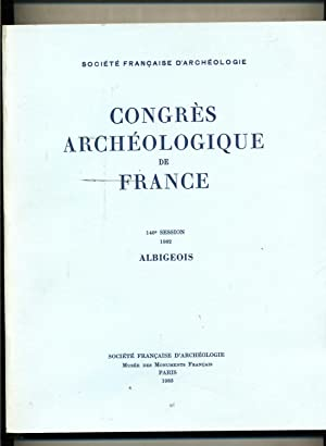 CONGRES ARCHÉOLOGIQUE DE FRANCE .140e Session 1982. - ALBIGEOIS.