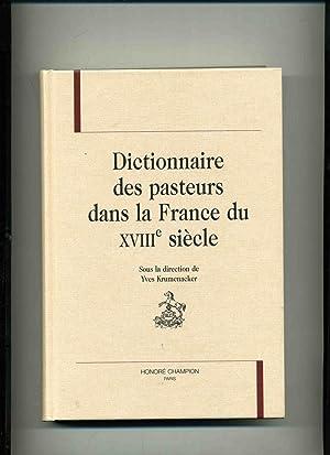 DICTIONNAIRE DES PASTEURS DANS LA FRANCE DU: KRUMENACKER (Yves) sous