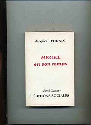 HEGEL EN SON TEMPS ( BERLIN 1818 - 1831 )