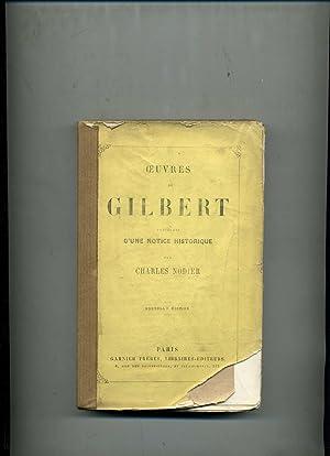 OEUVRES DE GILBERT précédées d'une notice historique: GILBERT (Nicolas-Joseph-Laurent)