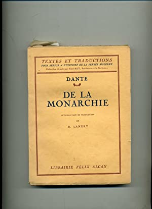 DE LA MONARCHIE . Introduction et Traduction par B. Landry