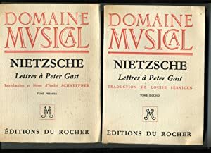 LETTRES A PETER GAST . ( 2 volumes ) . Introduction et Notes d'André Schaeffner