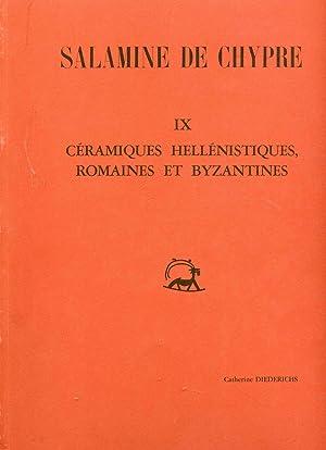 SALAMINE DE CHYPRE. - IX- CERAMIQUES HELLENISTIQUES,: DIEDERICHS (Catherine)