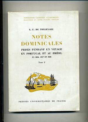 NOTES DOMINICALES PRISES PENDANT UN VOYAGE EN PORTUGAL ET AU BRESIL EN 1816 , 1817 et 1818 . ...
