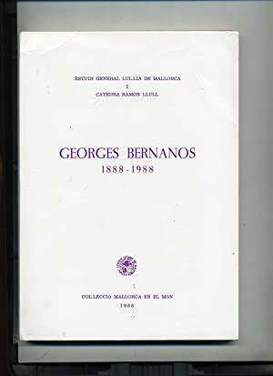 GEORGES BERNANOS 1888 - 1988: LIDIA ANOLL I