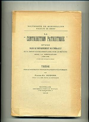 """LA """" CONTRIBUTION PATRIOTIQUE """" ÉTUDE DANS LE DÉPARTEMENT DE L HÉRAULT D'UN IMPÔT ..."""