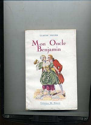 MON ONCLE BENJAMIN: TILLIER ( Claude