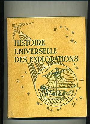 HISTOIRE UNIVERSELLE DES EXPLORATIONS publiée sous la: PARIAS ( L.-H.