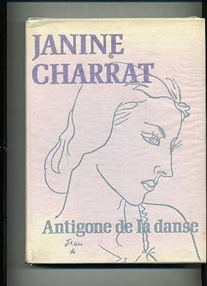 JANINE CHARRAT Antigone de la danse.: HUMBERT(Michel)