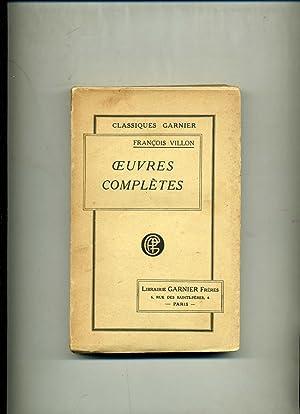 OEUVRES COMPLÈTES ,publiées avec une ETUDE SUR: VILLON ( François