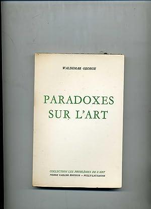 PARADOXES SUR L'ART: GEORGE ( Waldemar