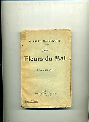 LES FLEURS DU MAL.Edition définitive copprenant les: BAUDELAIRE (Charles)