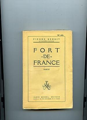 FORT - DE - FRANCE.: BENOIT (Pierre)