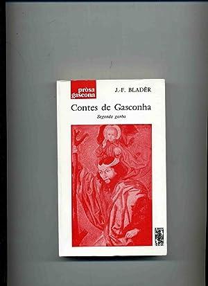 CONTES DE GASCONHA. Segonda Garba. (Contes mistics: BLADER (J.F.)