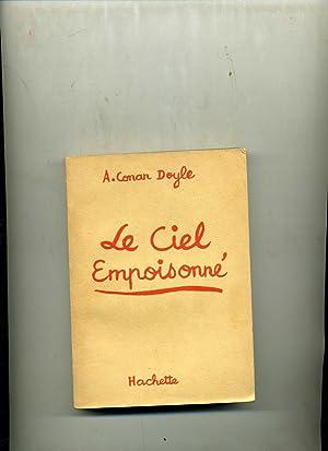 LE CIEL EMPOISONNE: CONAN DOYLE (Sir