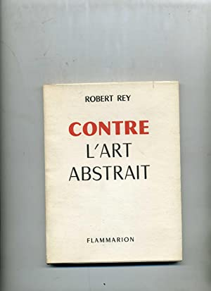 CONTRE L'ART ABSTRAIT