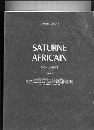 SATURNE AFRICAIN - MONUMENTS Tome 1 AFRIQUE: LEGLAY (Marcel)