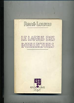 LE LAPSUS DES INTELLECTUELS