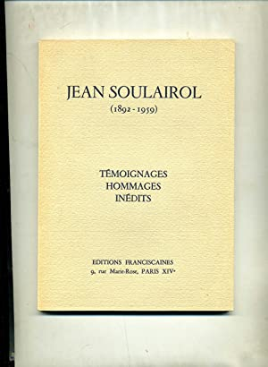 JEAN SOULAIROL (1892-1959) TEMOIGNAGES HOMMAGES INEDITS