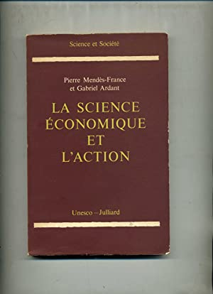 LA SCIENCE ECONOMIQUE ET L'ACTION