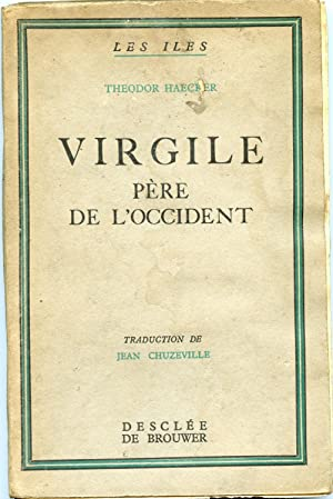 VIRGILE Père de l'Occident. Traduction de Jean Chuzeville