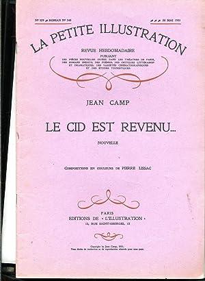 LE CID EST REVENU Nouvelle. Compositions en: CAMP (Jean)