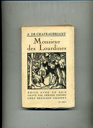 MONSIEUR DES LOURDINES. Histoire d'un Gentilhomme campagnard: CHATEAUBRIANT (Alphonse de)