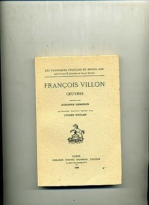 OEUVRES éditées par Auguste Longnon. Quatrième édition: VILLON (François)