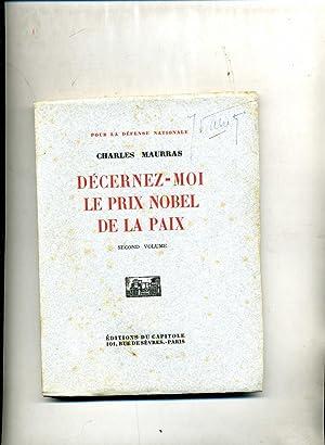 POUR LA DÉFENSE NATIONALE. 1- SUR LA CENDRE DE NOS FOYERS. - 2- DECERNEZ-MOI LE PRIX NOBEL ...