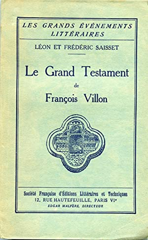 LE GRAND TESTAMENT DE FRANCOIS VILLON