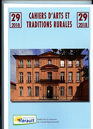 CAHIERS D'ARTS ET TRADITIONS RURALES. 29/2018