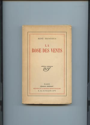 LA ROSE DES VENTS. Edition Originale