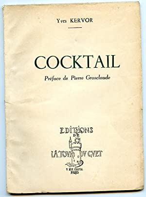 COCKTAIL . Préface de Pierre Grosclaude
