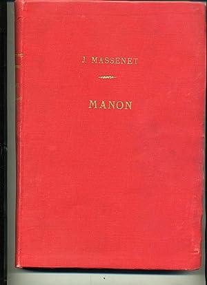 MANON opéra comique en 3 actes et: MASSENET (J.)