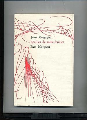 FEUILLES DE MILLE-FEUILLES.: MESSAGIER (Jean).