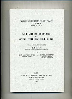 LE LIVRE DU CHAPITRE DE SAINT-GUILHEM-LE-DESERT: LEMAITRE (Jean-Loup) et