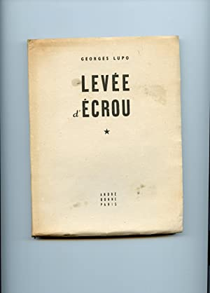 LEVÉE D?ÉCROU. Photographies de Gaston PARIS