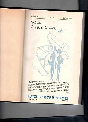 CAHIERS D'ACTION LITTERAIRE : BULLETINS DU NUMERO 19 ( Janvier 1958 ) au numéro 36 ( décembre ...