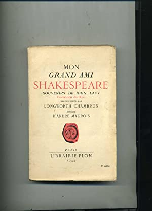MON GRAND AMI SHAKESPEARE. SOUVENIRS DE JOHN: CHAMBRUN (Longworth)