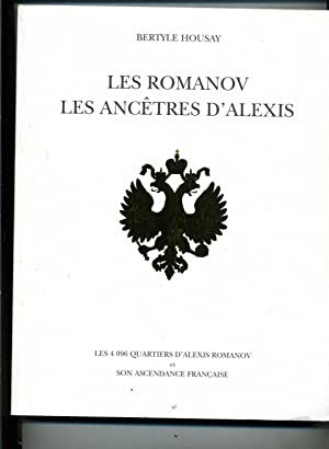 LES ROMANOV.LES ANCETRES D'ALEXIS.Les 4096 QUARTIERS D'ALEXIS ROMANOV ET SON ASCENDANCE ...