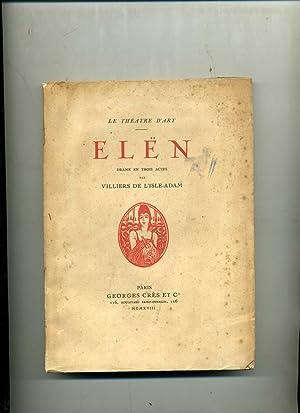 ELËN . Drame en trois actes.Edition décorée: VILLIERS DE L'ISLE-ADAM