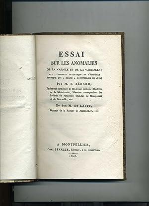 ESSAI SUR LES ANOMALIES DE LA VARIOLE ET DE LA VARICELLE;AVEC L'HISTOIRE ANALYTIQUE DE L'...