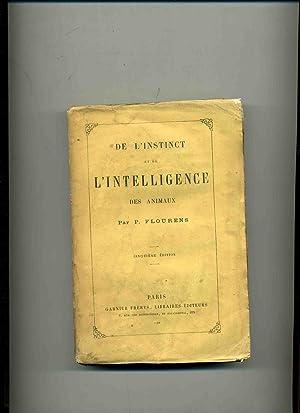 DE L'INSTINCT ET DE L'INTELLIGENCE DES ANIMAUX . Cinquième édition: FLOURENS (P. )