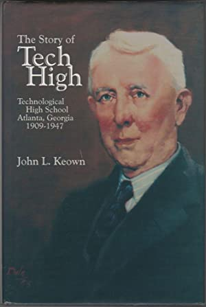 The Story of Tech High: Technological High School Atlanta, Georgia, 1909-47