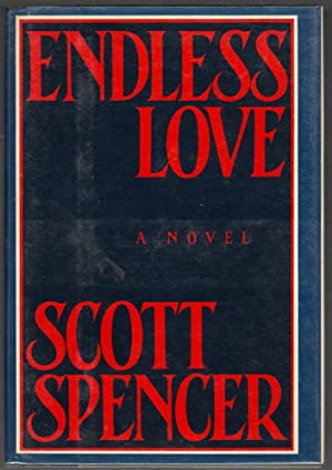 Endless Love: SPENCER, Scott