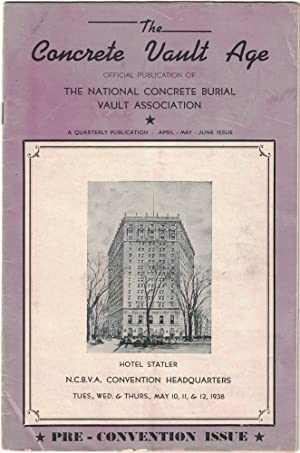 The Concrete Vault Age (Vol. 3. No. 2 - April - May - June 1938)