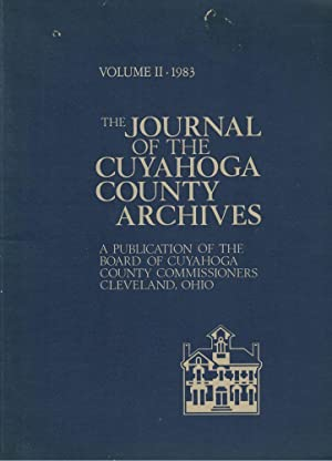 The Journal of the Cuyahoga County Archives. Volume II