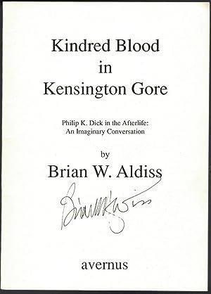 Kindred Blood in Kensington Gore: Philip K.: ALDISS, Brian W.