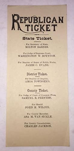 [OHIO POLITICS] ca. 1880 Republican ticket for Ohio state offices, likely from Cuyahoga County [C...
