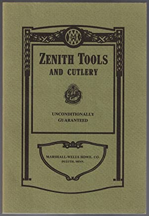 Zenith Tools and Cutlery: Marshall-Wells Hardware Co